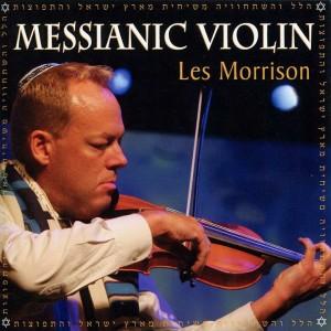 Les-Morrison-Messianic-Violin-2010